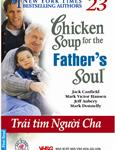 Chicken Soup for the Father's Soul - Trái tim người cha