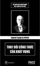Sakichi Toyoda và Toyota thay đổi công thức của khát vọng