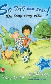 So tài con trai - Tập 1: Đá bóng công viên