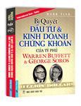 Bí quyết đầu tư & kinh doanh chứng khoán của tỷ phú Warren Buffett & George Soros
