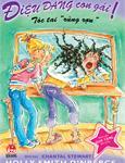 Điệu đàng con gái - Tập 1: Tóc tai rùng rợn