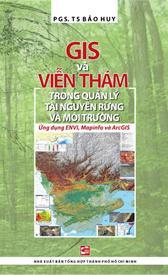 GIS & VIỄN THÁM trong quản lý tài nguyên rừng và môi trường