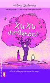 Xu Xu, đừng khóc