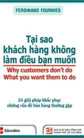 Tại sao khách hàng không làm điều bạn muốn