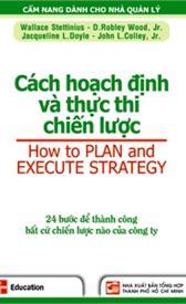 Cách hoạch định và thực thi chiến lược