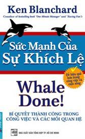 Whale done! - Sức mạnh của sự khích lệ