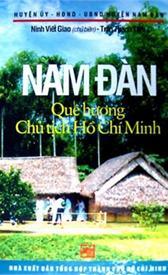 Nam Đàn quê hương Chủ tịch Hồ Chí Minh