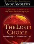 The lost choice - Thời khắc quyết định thành công