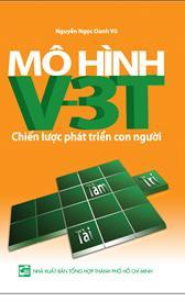 Mô hình V-3T - Chiến lược phát triển con người