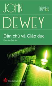 Dân chủ và Giáo dục - Một dẫn nhập vào triết lý giáo dục