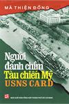 Người đánh chìm tàu chiến Mỹ USNS CARD