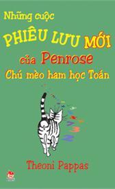 Những cuộc phiêu lưu mới của PENROSE - chú mèo ham học Toán