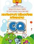 Bí quyết phát triển tư duy sáng tạo cho trẻ - Khám phá tiềm năng, nâng cao CQ