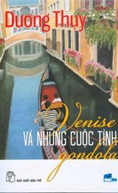 Venise và những chuyện tình Gondola