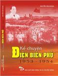 Kể chuyện Điện Biên Phủ (1953 - 1954)