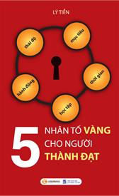 5 nhân tố vàng cho người thành đạt