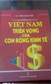 Việt Nam, triển vọng của con rồng kinh tế