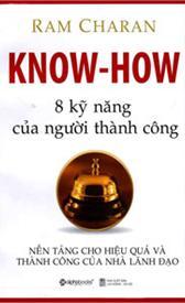 Know How - 8 kỹ năng của người thành công