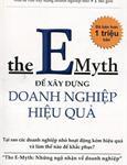 E-Myth: Để xây dựng doanh nghiệp hiệu quả