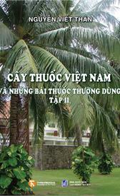 Cây thuốc Việt Nam và những bài thuốc thường dùng (Tập II)