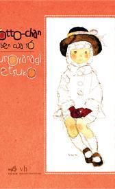 "Giới thiệu sách ""TOTTO-CHAN BÊN CỬA SỔ"" - Kuroyanagi Tetsuko"