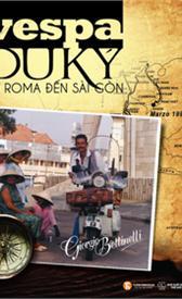 Vespa du ký: Từ Roma tới Sài Gòn