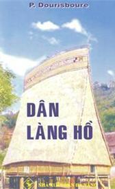 Les Sauvages Bahnars - Dân Làng Hồ