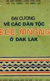 Đại cương về các dân tộc Êđê, Mnông ở Đak Lak