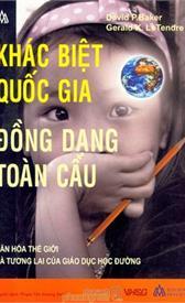 Khác biệt quốc gia và đồng dạng toàn cầu: Văn hóa thế giới và tương lai của giáo dục học đường