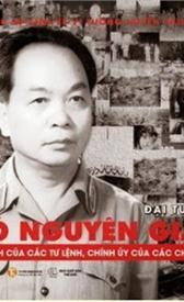 Đại tướng Võ Nguyên Giáp: Tư lệnh của các tư lệnh, Chính ủy của các chính ủy
