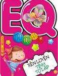 EQ – Rèn luyện tính tự lập