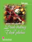 Những điều cần biết về dinh dưỡng và thực phẩm