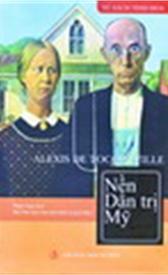 Nền dân trị Mỹ (tái bản lần I)