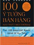 100 ý tưởng bán hàng hay nhất mọi thời đại