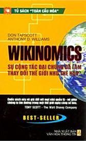 Wikinomics - Sự cộng tác đại chúng đã làm thay đổi thế giới như thế nào?