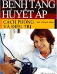 Bệnh tăng huyết áp cách phòng và điều trị