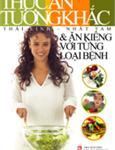 Thức ăn tương khắc và ăn kiêng với từng loại bệnh
