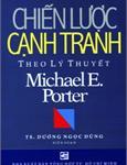 Chiến lược cạnh tranh theo lý thuyết của Michael Porter