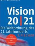 "Trật tự Thế giới của thế kỷ 21 ""Vision 20/21"" (Die Weltordnung des 21. Jahrhunderts)"